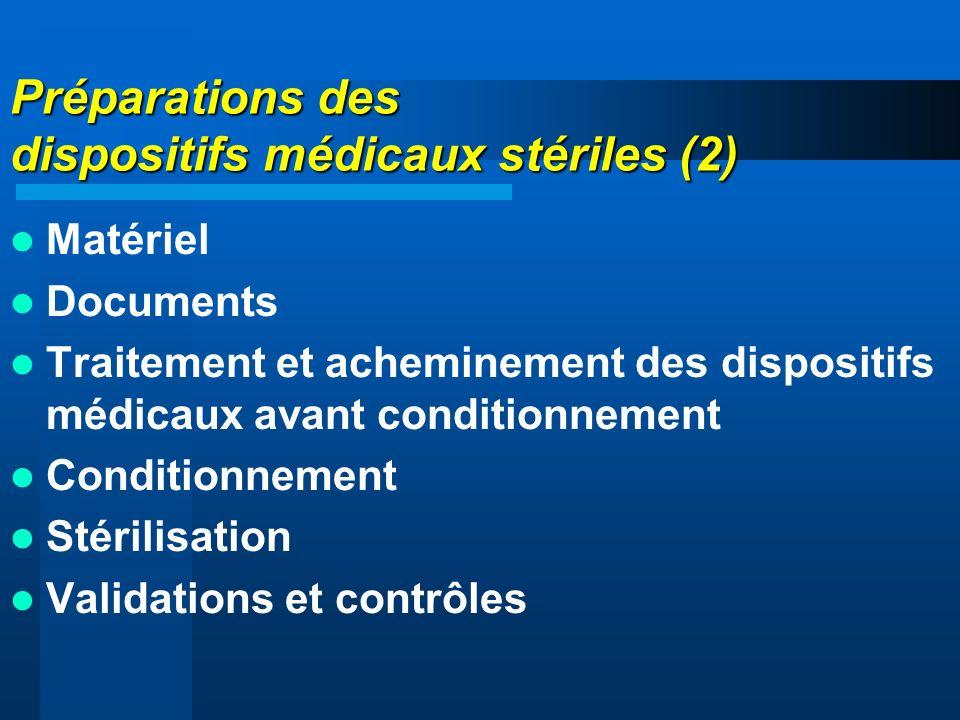 Préparations des dispositifs médicaux stériles (2)