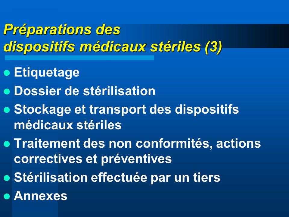 Préparations des dispositifs médicaux stériles (3)