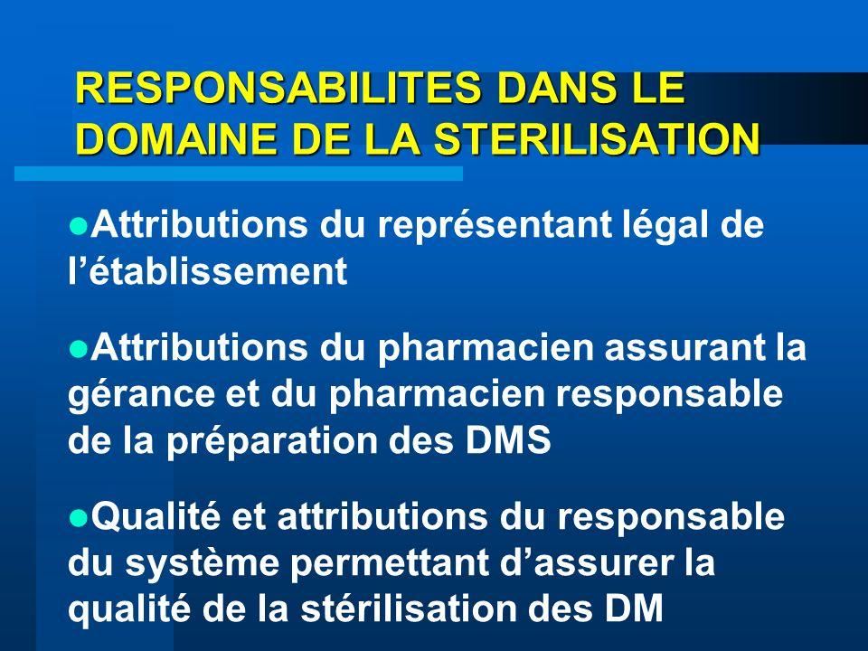 RESPONSABILITES DANS LE DOMAINE DE LA STERILISATION