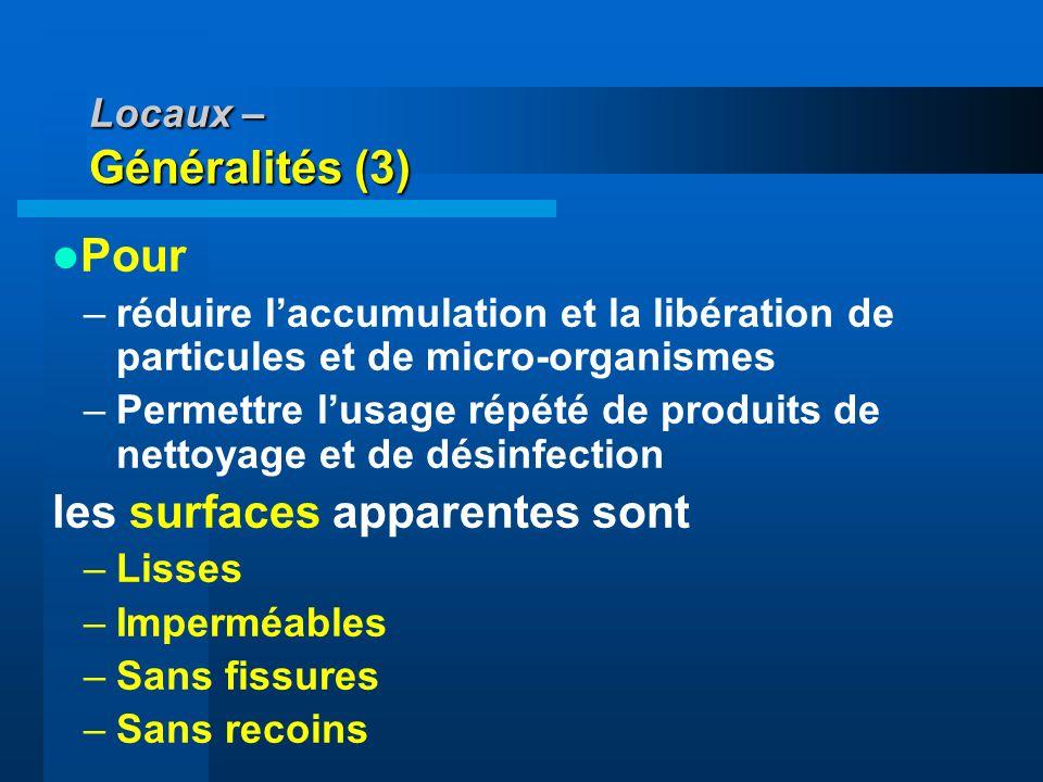 Locaux – Généralités (3)