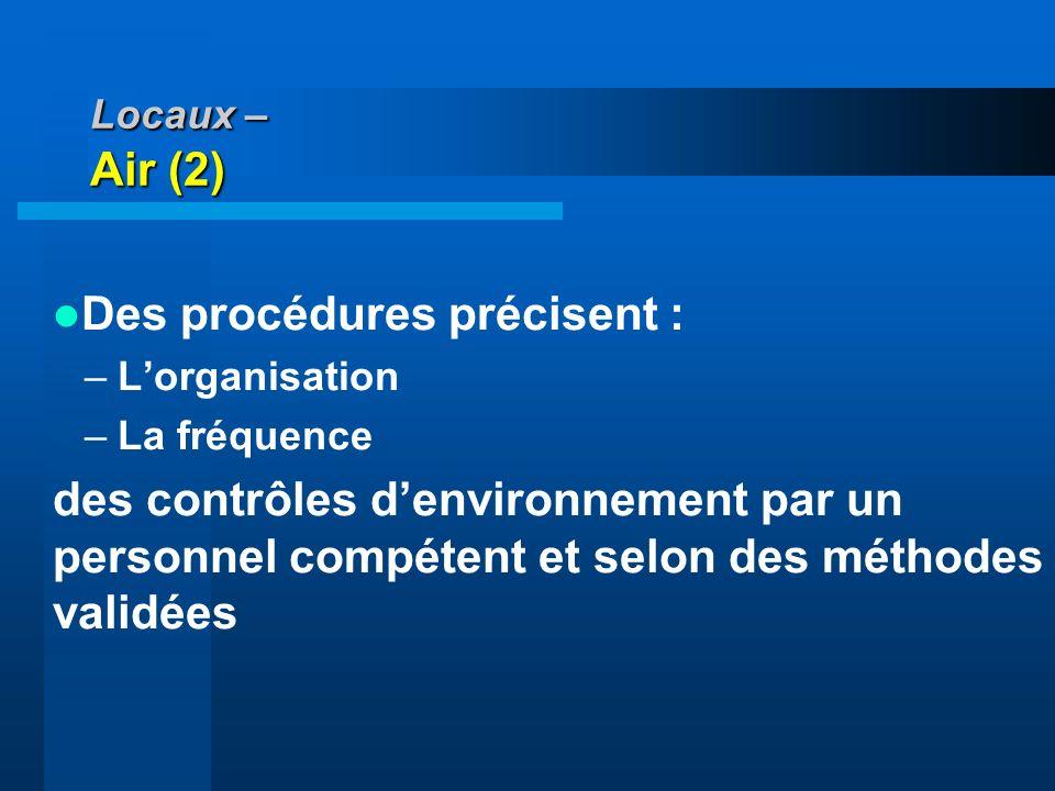 Des procédures précisent :