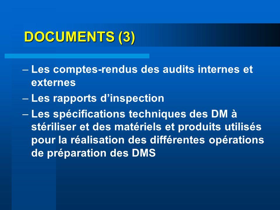 DOCUMENTS (3) Les comptes-rendus des audits internes et externes