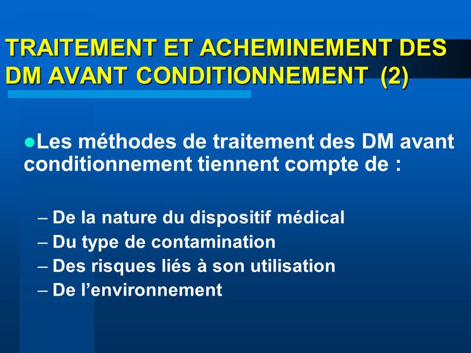 TRAITEMENT ET ACHEMINEMENT DES DM AVANT CONDITIONNEMENT (2)