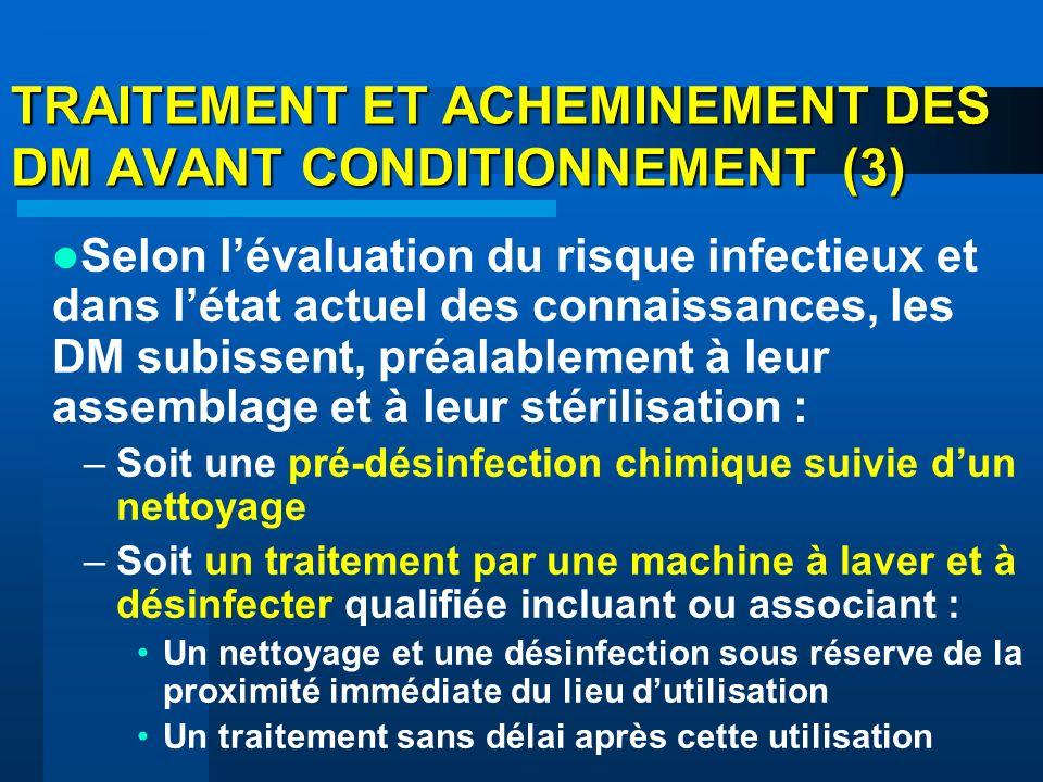 TRAITEMENT ET ACHEMINEMENT DES DM AVANT CONDITIONNEMENT (3)