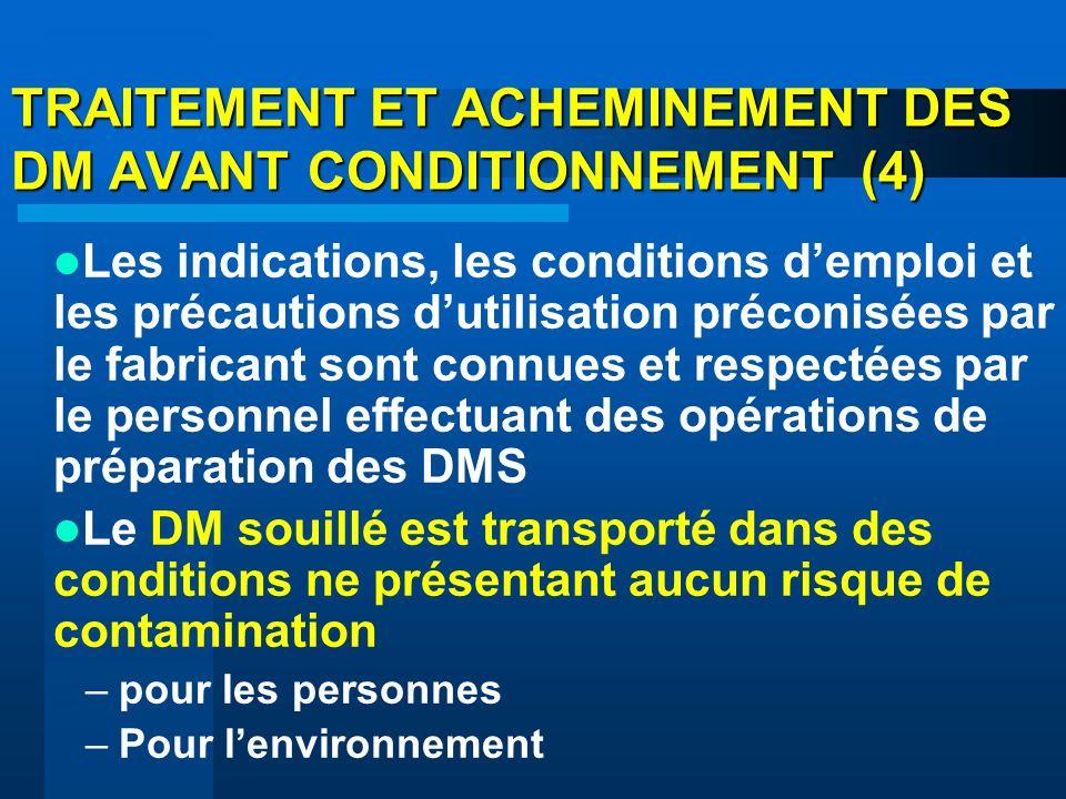 TRAITEMENT ET ACHEMINEMENT DES DM AVANT CONDITIONNEMENT (4)