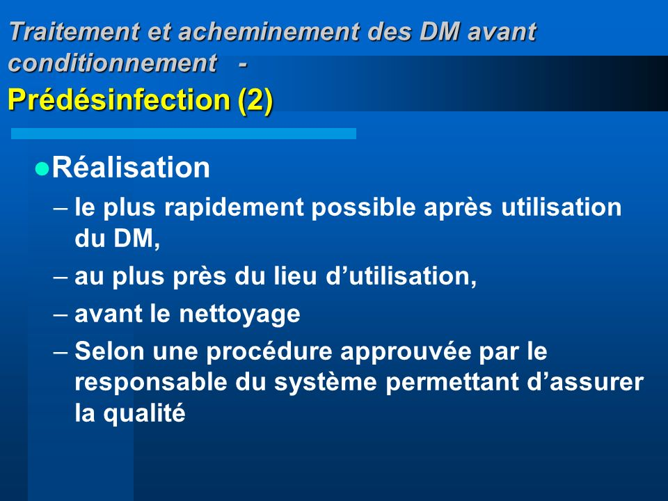 Traitement et acheminement des DM avant conditionnement - Prédésinfection (2)