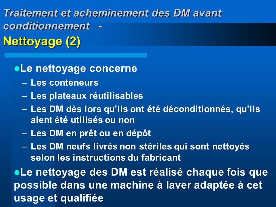 Traitement et acheminement des DM avant conditionnement - Nettoyage (2)