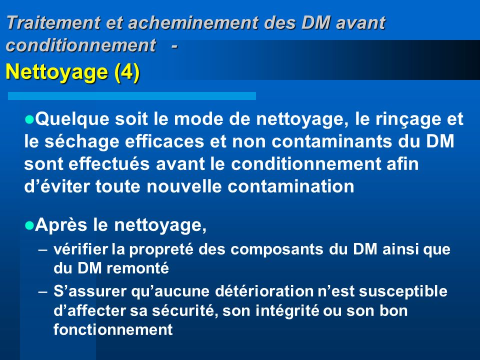 Traitement et acheminement des DM avant conditionnement - Nettoyage (4)