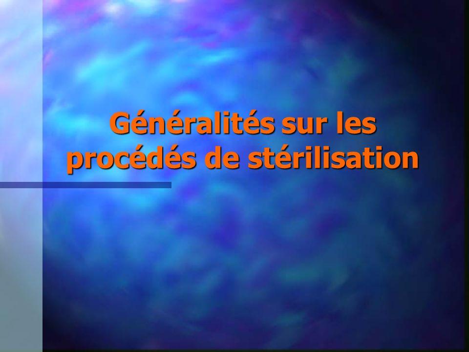 Généralités sur les procédés de stérilisation