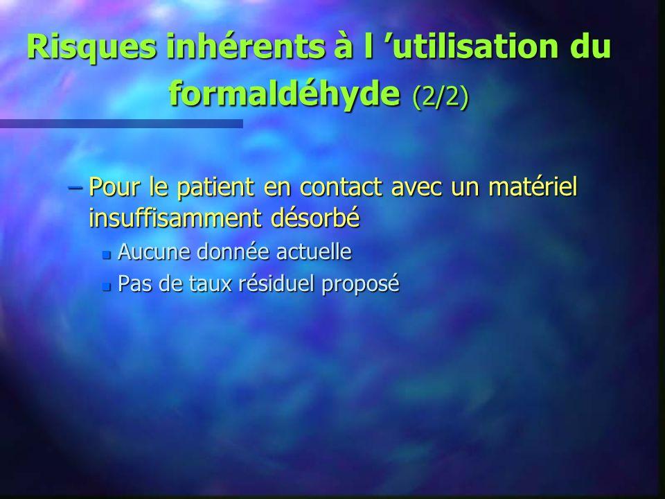 Risques inhérents à l 'utilisation du formaldéhyde (2/2)