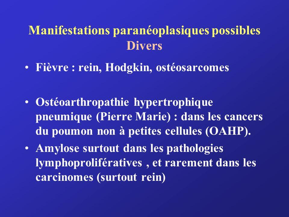 Manifestations paranéoplasiques possibles Divers