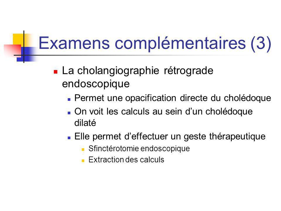 Examens complémentaires (3)