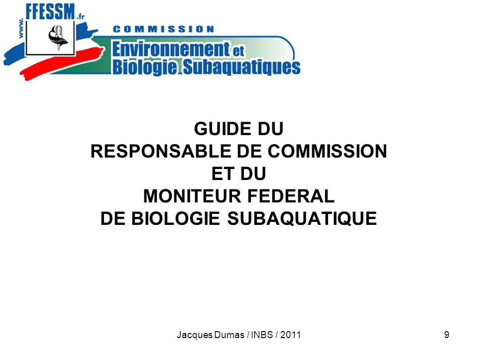 RESPONSABLE DE COMMISSION DE BIOLOGIE SUBAQUATIQUE
