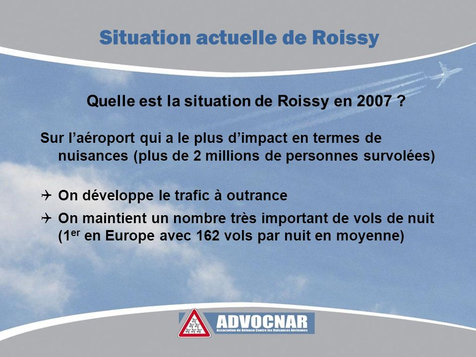 Quelle est la situation de Roissy en 2007