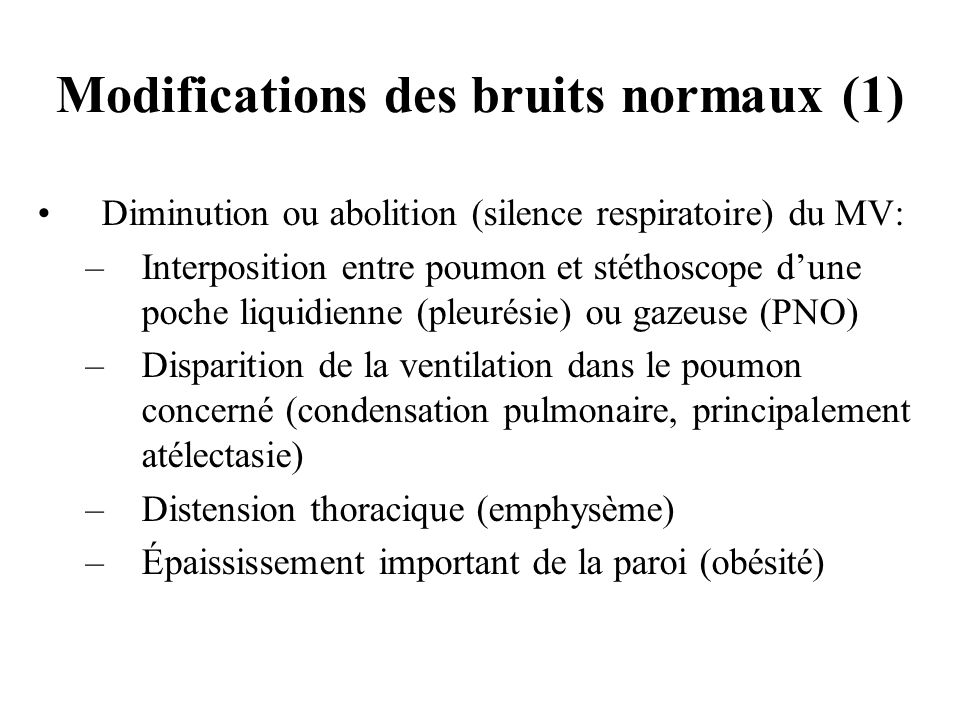 Modifications des bruits normaux (1)