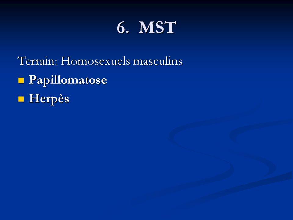 6. MST Terrain: Homosexuels masculins Papillomatose Herpès