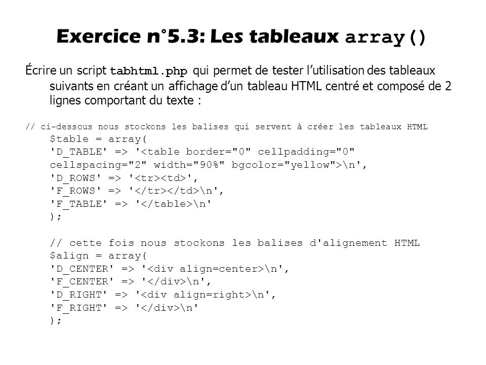 Exercice n°5.3: Les tableaux array()