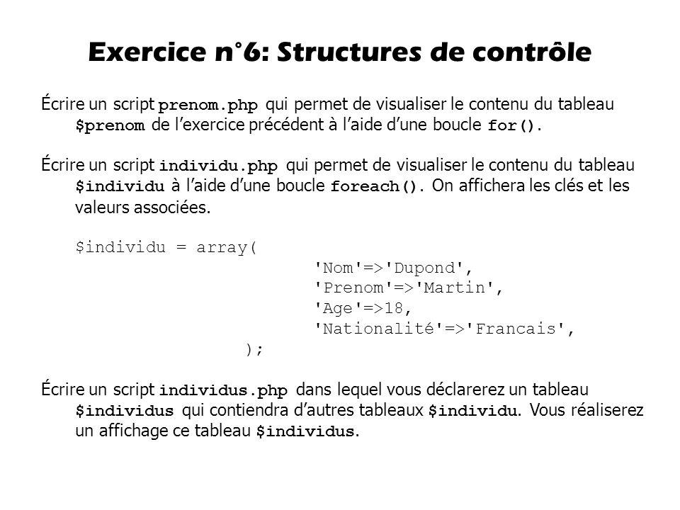 Exercice n°6: Structures de contrôle