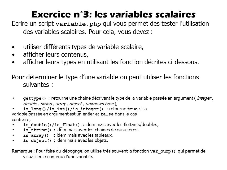 Exercice n°3: les variables scalaires