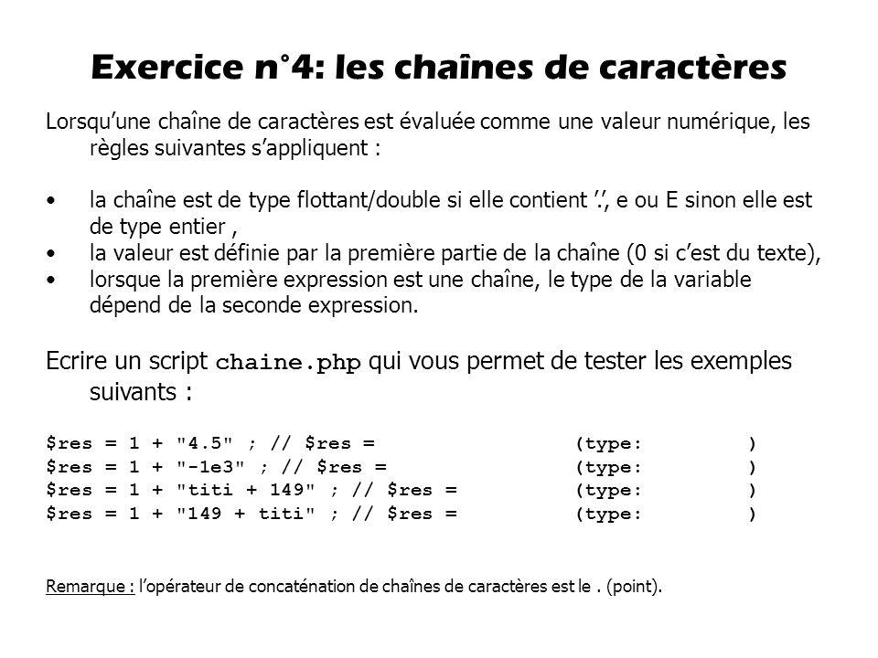 Exercice n°4: les chaînes de caractères