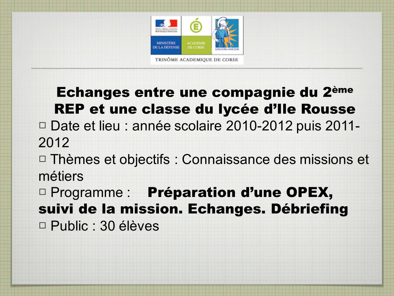 Echanges entre une compagnie du 2ème REP et une classe du lycée d'Ile Rousse
