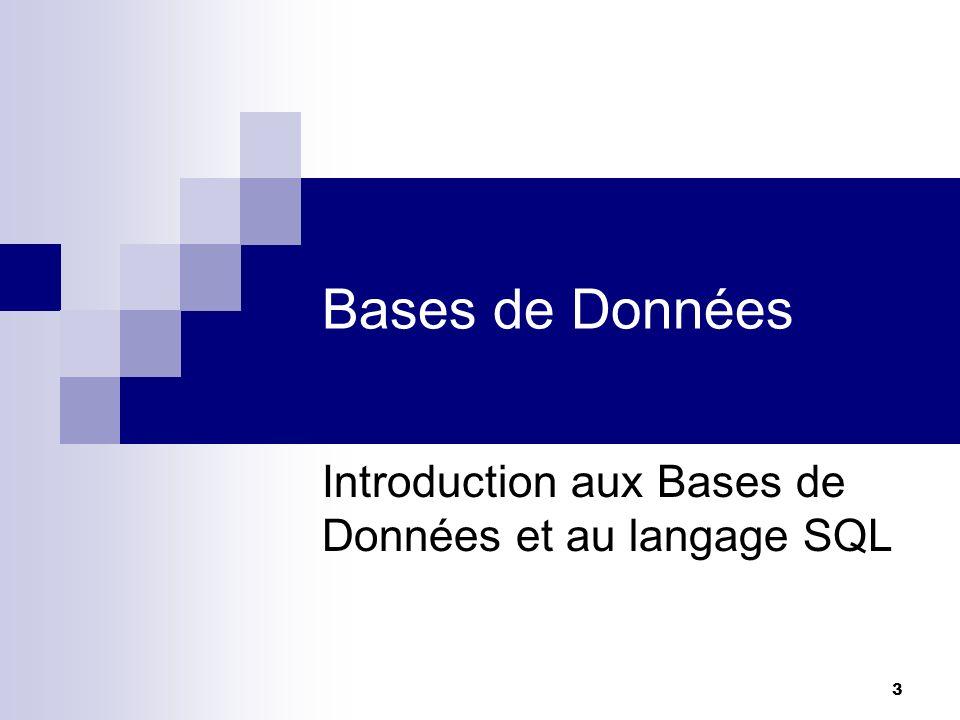 Introduction aux Bases de Données et au langage SQL