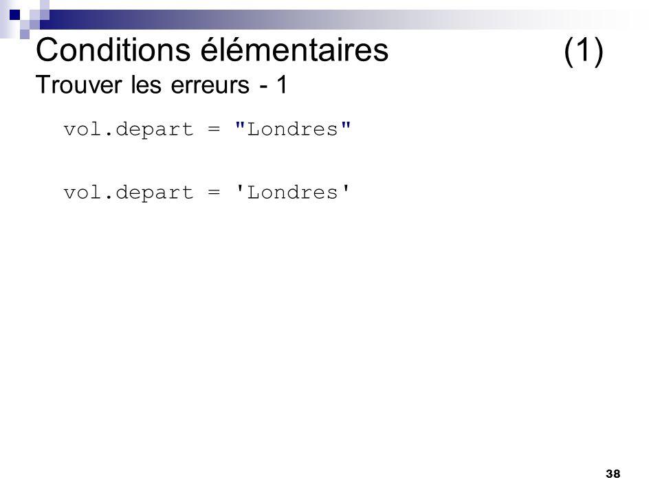 Conditions élémentaires (1) Trouver les erreurs - 1