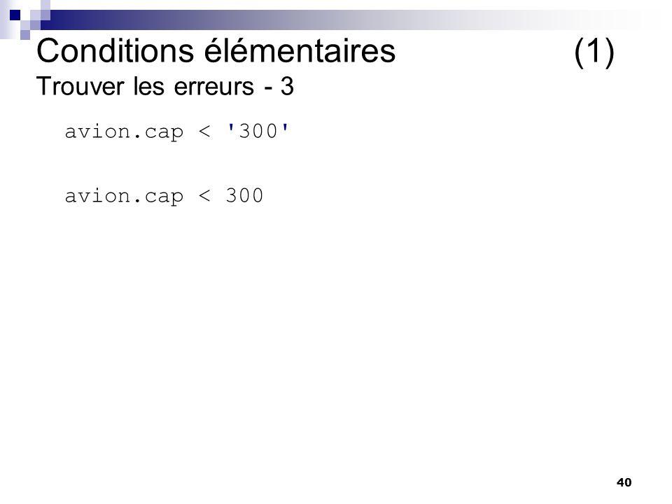 Conditions élémentaires (1) Trouver les erreurs - 3