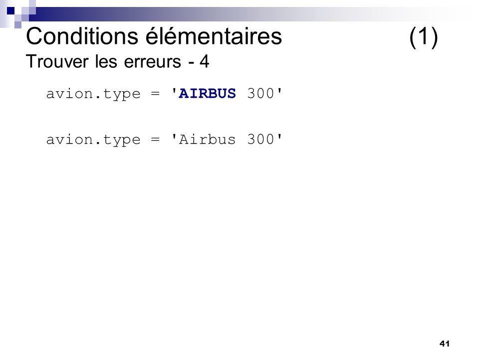 Conditions élémentaires (1) Trouver les erreurs - 4