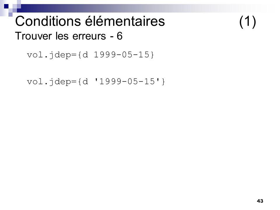Conditions élémentaires (1) Trouver les erreurs - 6