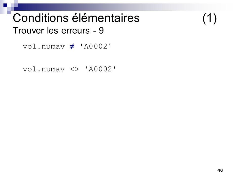 Conditions élémentaires (1) Trouver les erreurs - 9