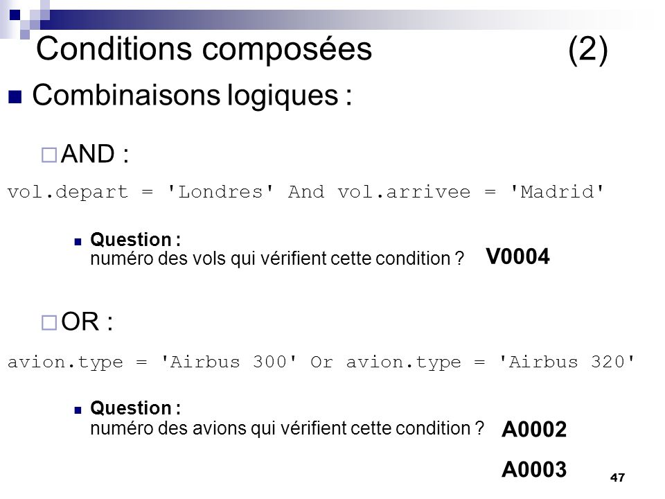 Conditions composées (2)