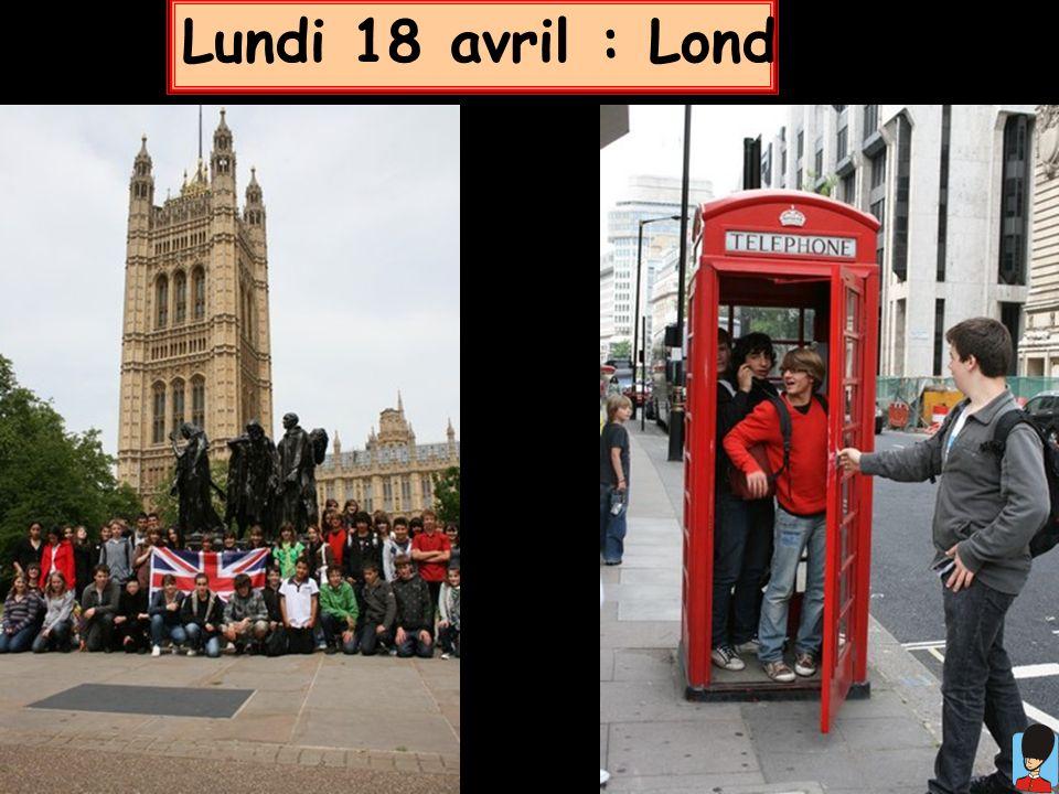Lundi 18 avril : Londres