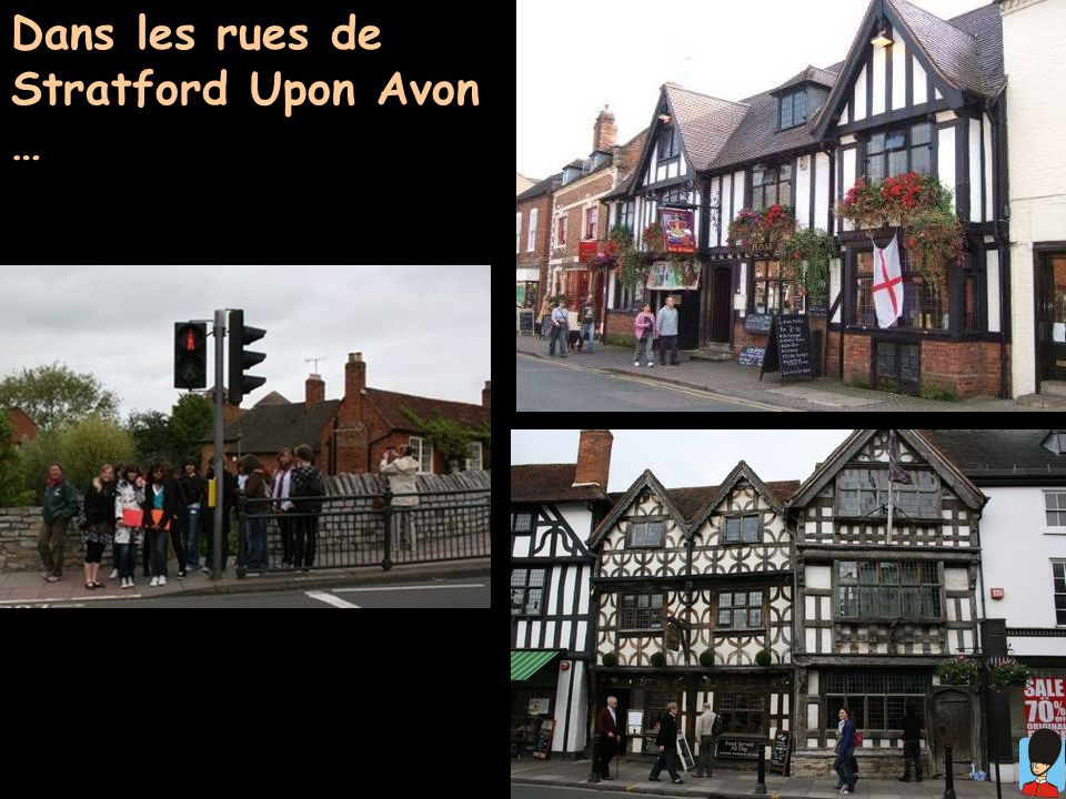 Dans les rues de Stratford Upon Avon …