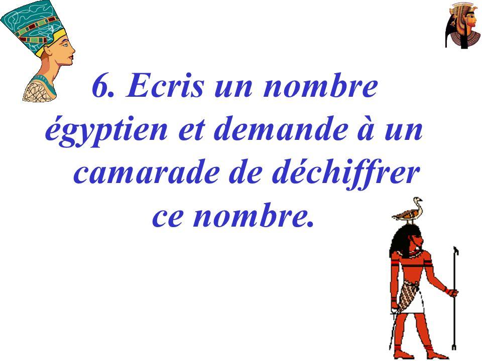 égyptien et demande à un camarade de déchiffrer