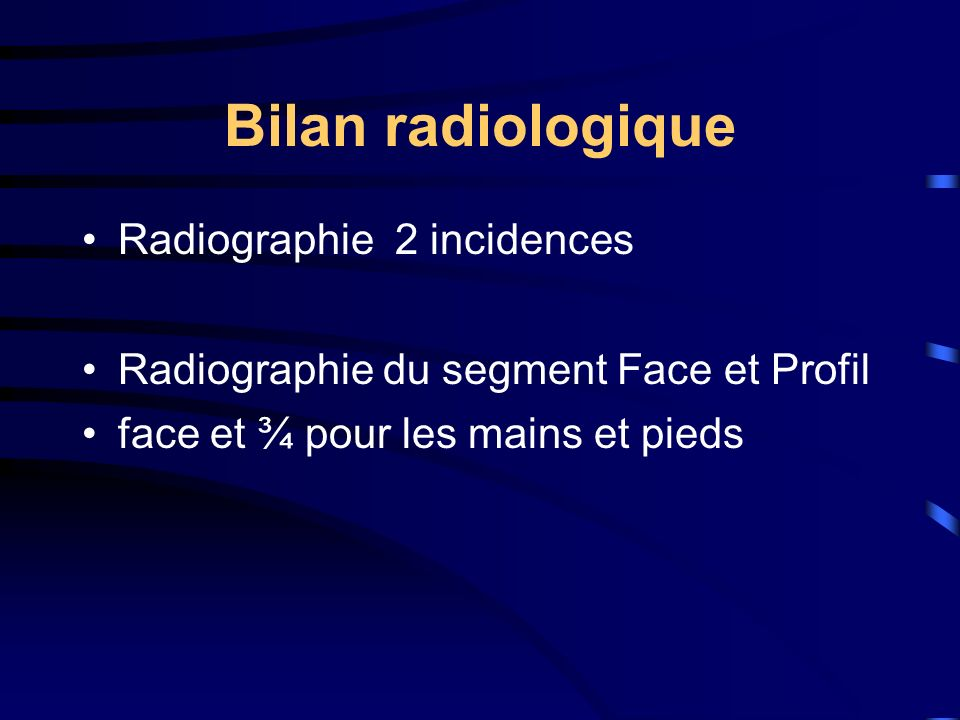Bilan radiologique Radiographie 2 incidences