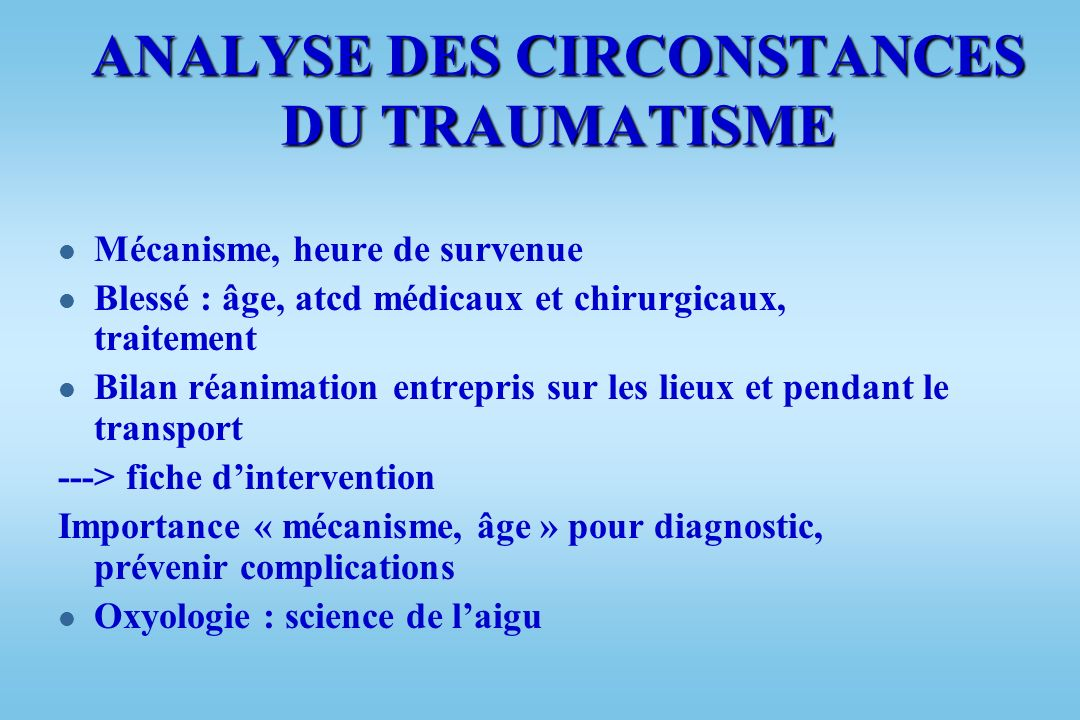 ANALYSE DES CIRCONSTANCES DU TRAUMATISME
