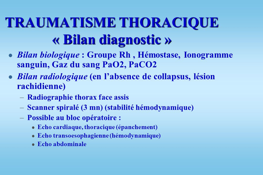 TRAUMATISME THORACIQUE « Bilan diagnostic »