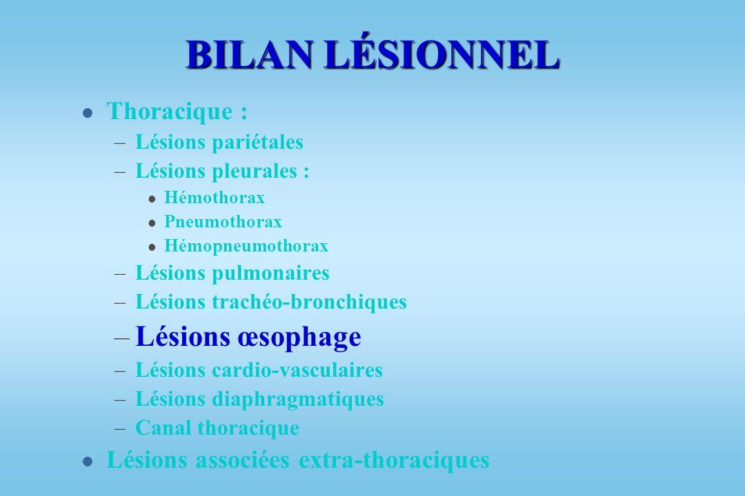 BILAN LÉSIONNEL Lésions œsophage Thoracique :