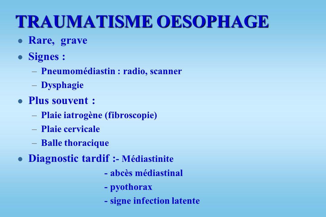 TRAUMATISME OESOPHAGE