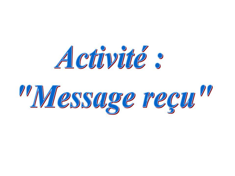 Activité : Message reçu