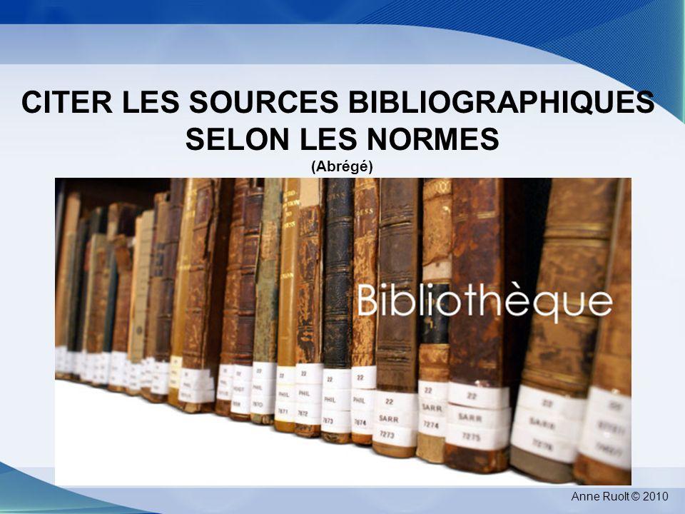 CITER LES SOURCES BIBLIOGRAPHIQUES SELON LES NORMES