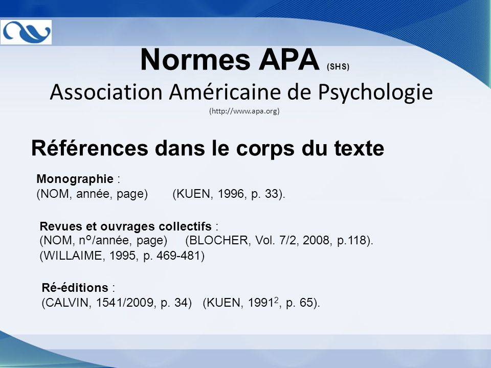 Association Américaine de Psychologie (http://www.apa.org)