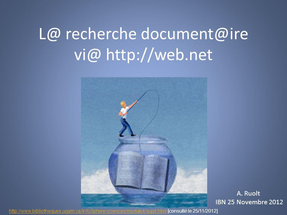 L@ recherche document@ire vi@ http://web.net