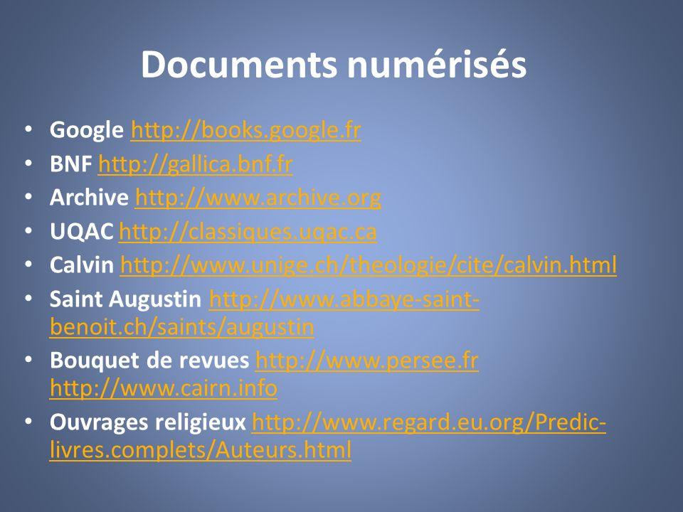 Documents numérisés Google http://books.google.fr