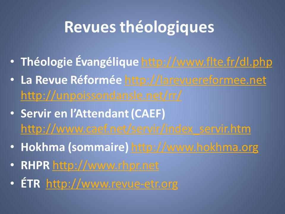 Revues théologiques Théologie Évangélique http://www.flte.fr/dl.php