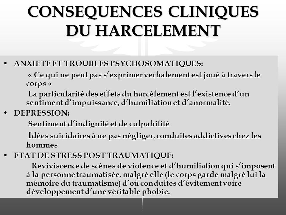 CONSEQUENCES CLINIQUES DU HARCELEMENT