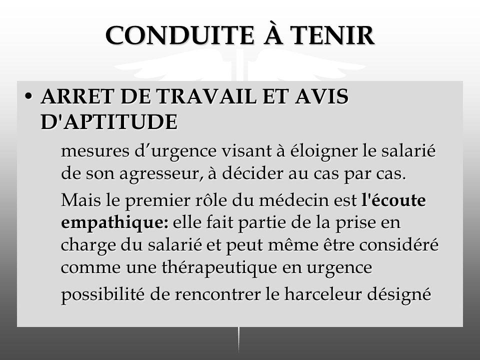 CONDUITE À TENIR ARRET DE TRAVAIL ET AVIS D APTITUDE