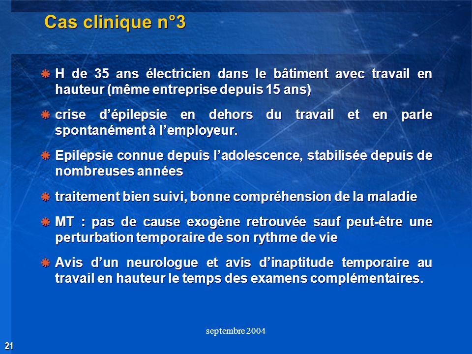 Cas clinique n°3 H de 35 ans électricien dans le bâtiment avec travail en hauteur (même entreprise depuis 15 ans)