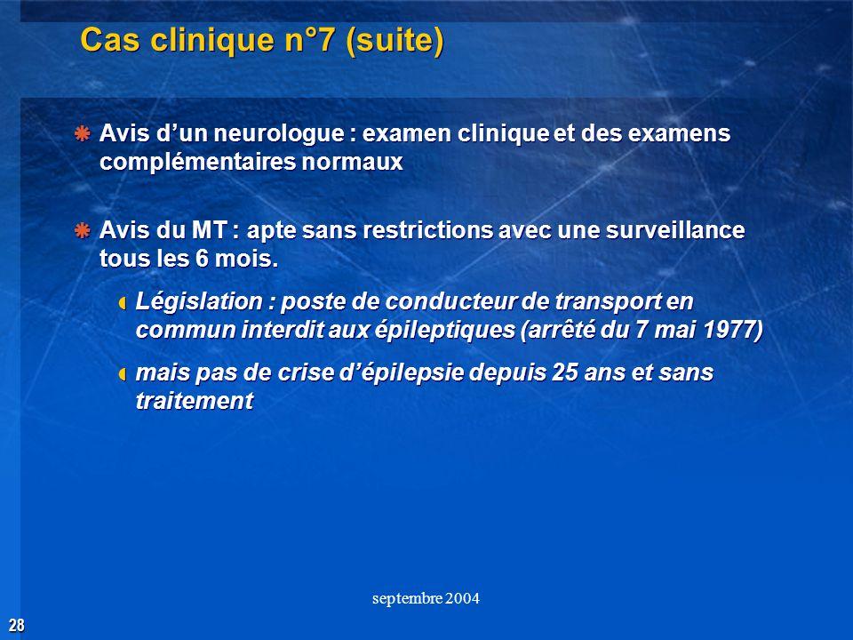 Cas clinique n°7 (suite)